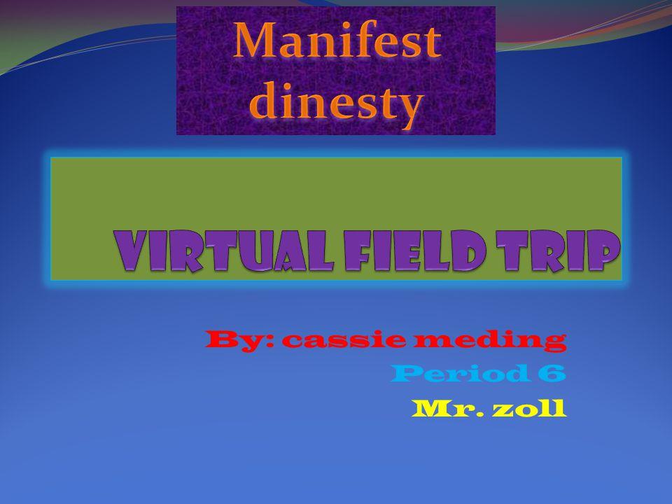 By: cassie meding Period 6 Mr. zoll