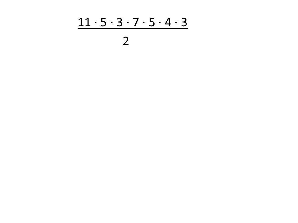 11 5 3 7 5 4 3 2