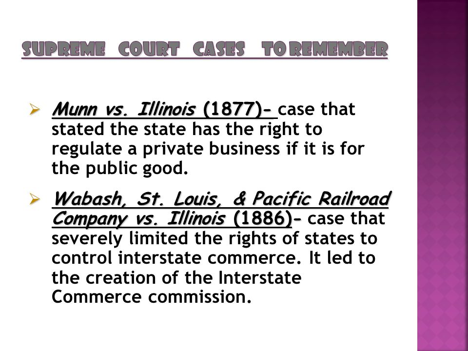 Munn vs. Illinois (1877)- Munn vs.
