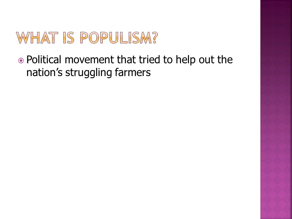 Political movement that tried to help out the nations struggling farmers
