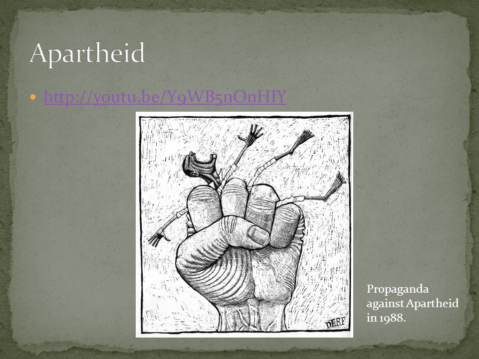 Propaganda against Apartheid in 1988.