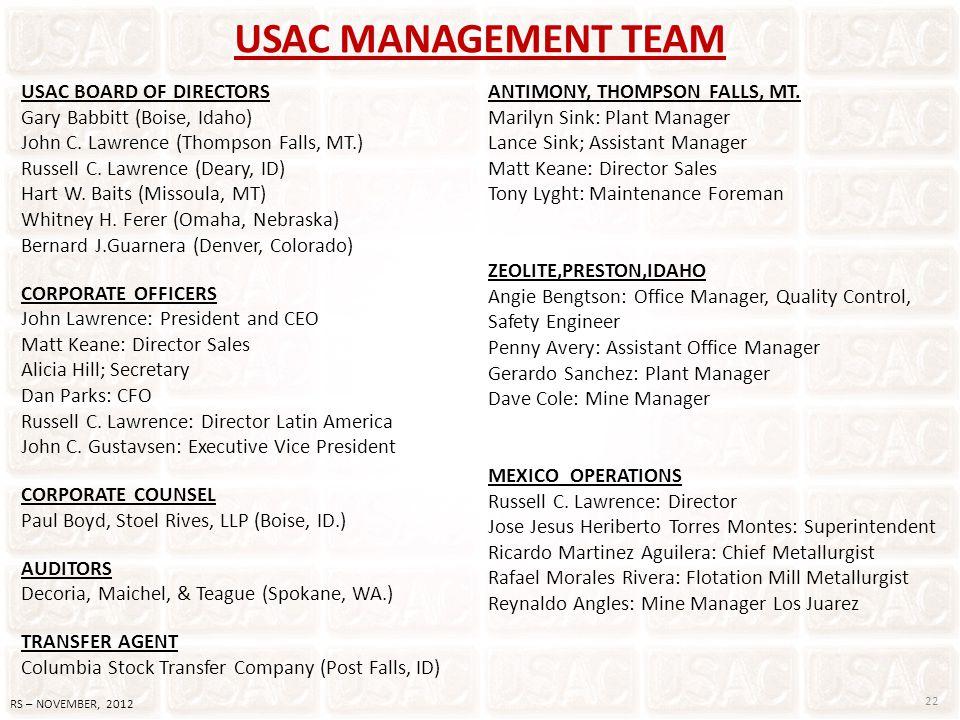 USAC MANAGEMENT TEAM USAC BOARD OF DIRECTORS Gary Babbitt (Boise, Idaho) John C. Lawrence (Thompson Falls, MT.) Russell C. Lawrence (Deary, ID) Hart W