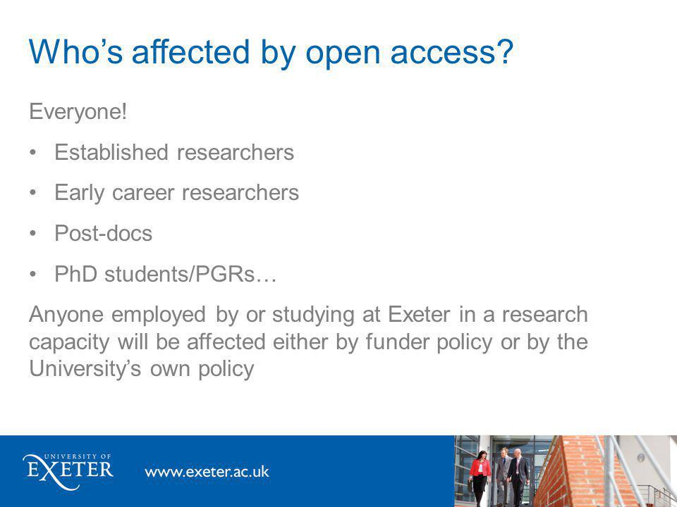 Whos affected by open access. Everyone.