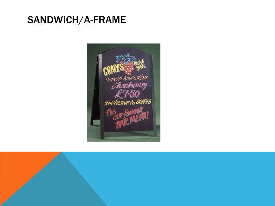 SANDWICH/A-FRAME