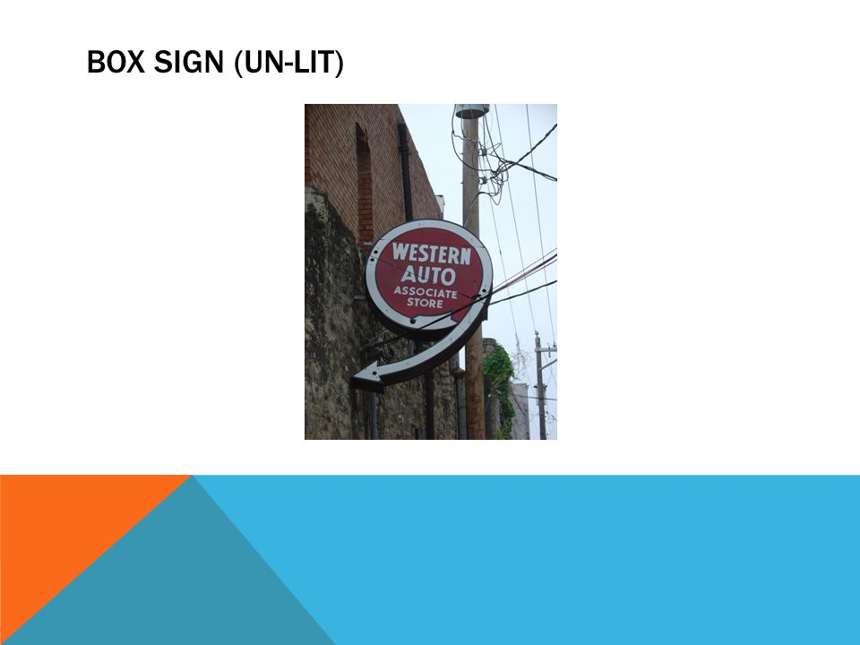 BOX SIGN (UN-LIT)