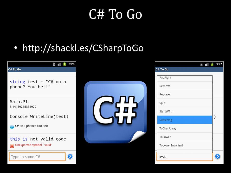 C# To Go http://shackl.es/CSharpToGo