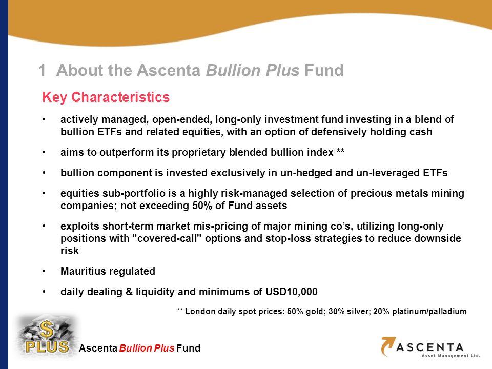Ascenta Bullion Plus Fund 2 Why Invest In Precious Metals.