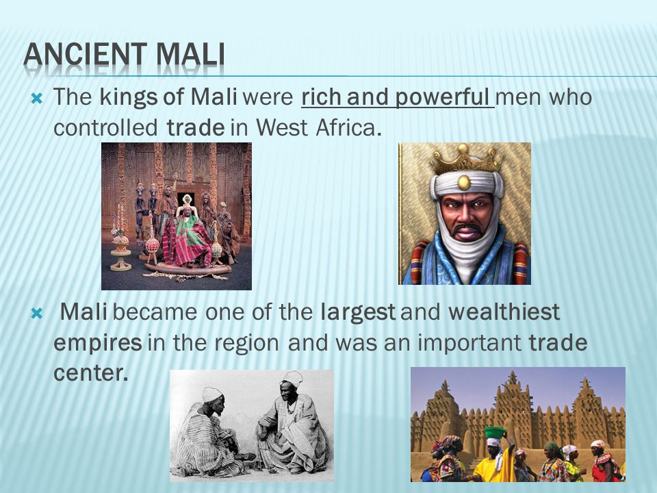 Mali was located in West Africa near the Niger River. Mali lay between salt in the Sahara Desert and gold mines in West Africa.