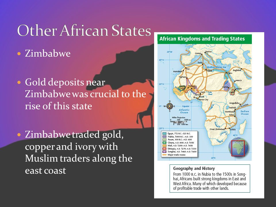 Zimbabwe Gold deposits near Zimbabwe was crucial to the rise of this state Zimbabwe traded gold, copper and ivory with Muslim traders along the east c