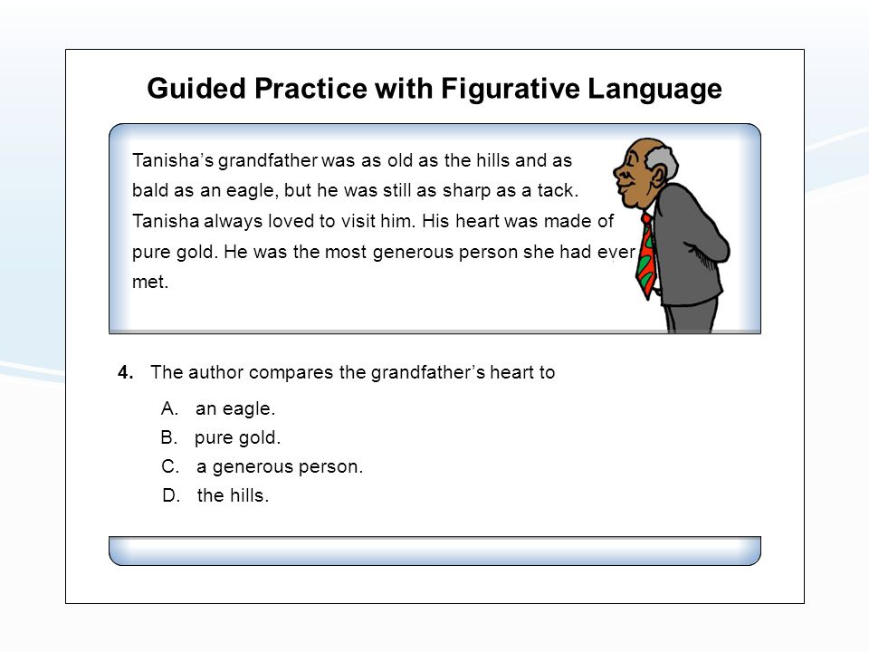 Guided Practice with Figurative Language A. an eagle.
