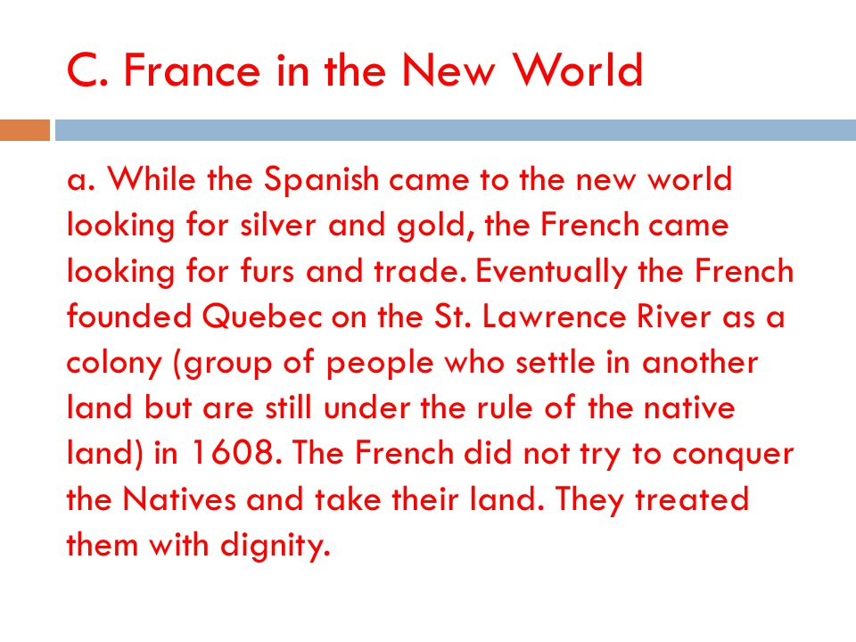 C.France in the New World a.