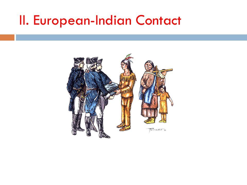 II. European-Indian Contact