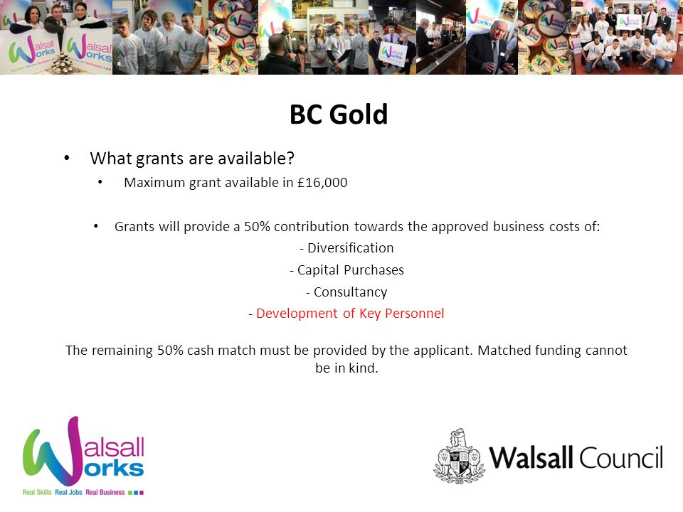 BC Gold What grants are available.
