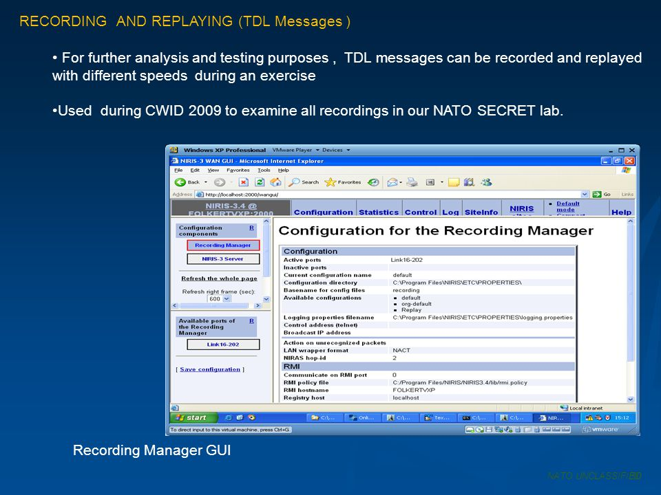 RECORDING AND REPLAYING (TDL Messages ) For further analysis and testing purposes, TDL messages can be recorded and replayed with different speeds dur