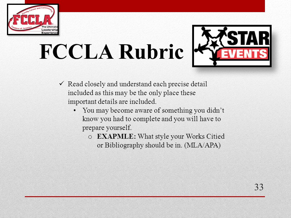 33 FCCLA Rubric Read closely and understand each precise detail included as this may be the only place these important details are included. You may b