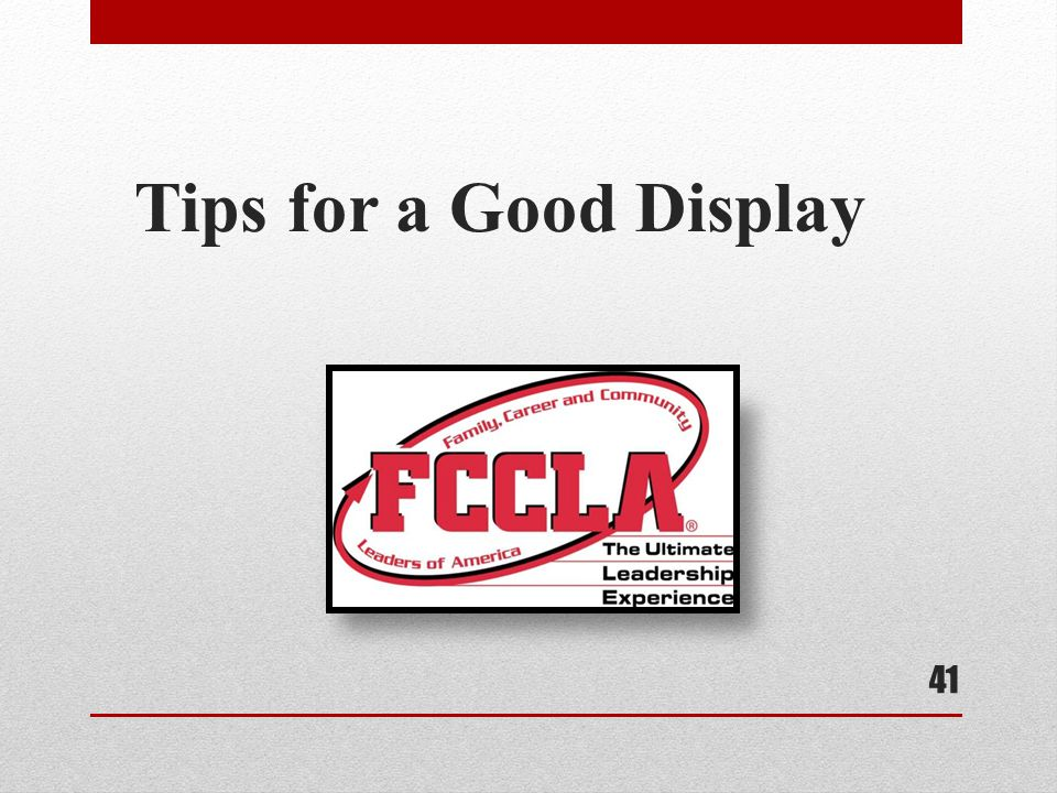 Tips for a Good Display 41