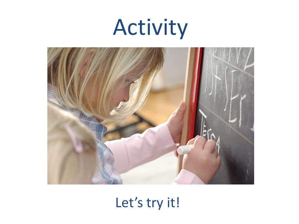 Activity Lets try it!