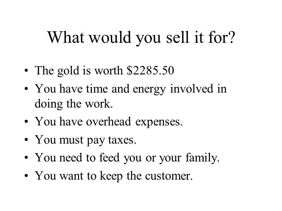 What would you sell it for.