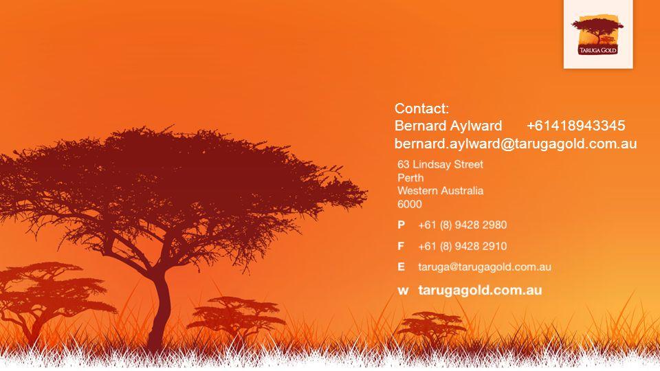 Contact: Bernard Aylward+61418943345 bernard.aylward@tarugagold.com.au