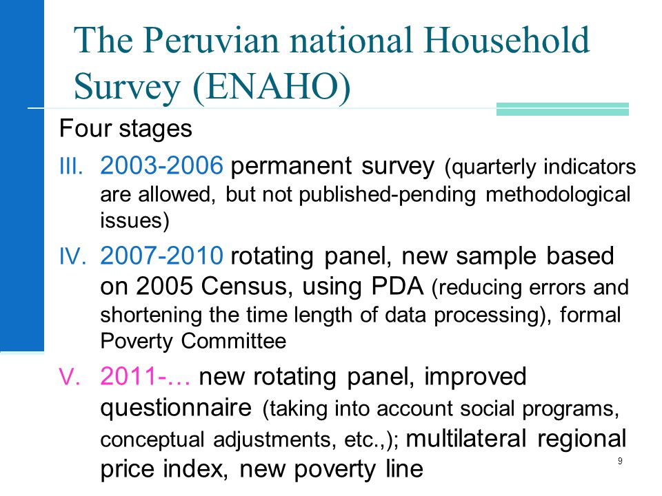 The Peruvian national Household Survey (ENAHO) Four stages III.