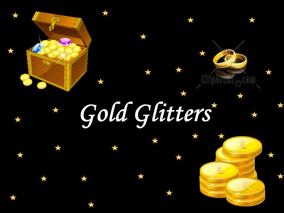 Gold Glitters