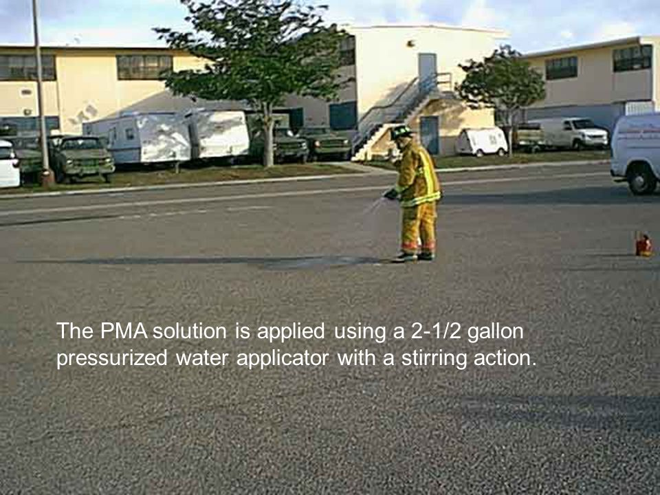The PMA solution is applied using a 2-1/2 gallon pressurized water applicator with a stirring action.