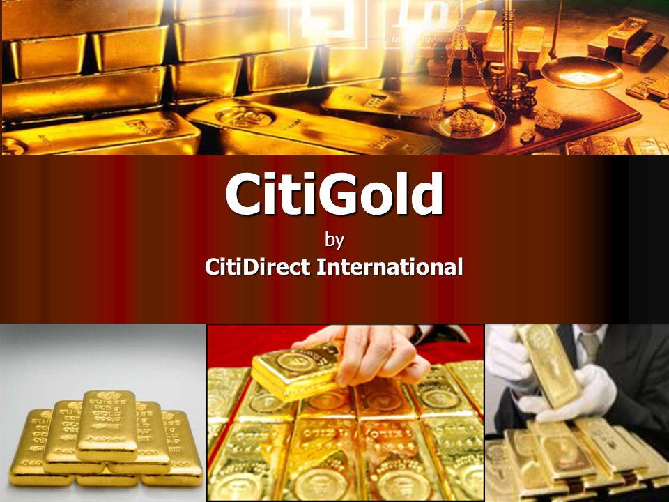 CitiGoldby CitiDirect International