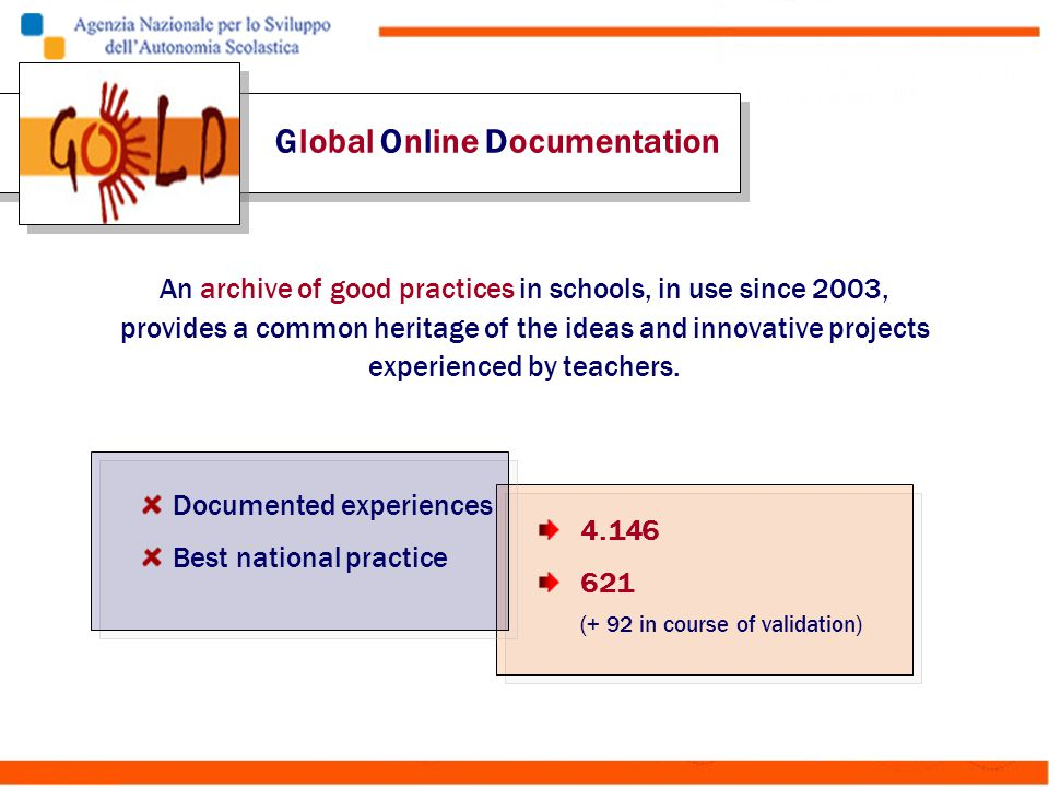 An archive of good practices in schools, in use since 2003, provides a common heritage of the ideas and innovative projects experienced by teachers. G