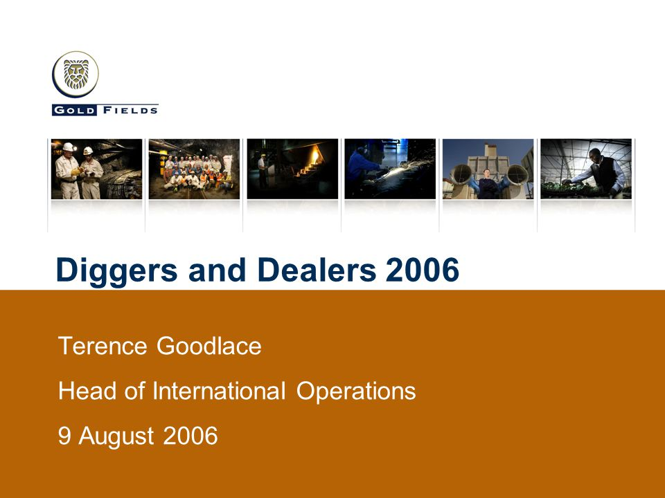 2 Diggers & Dealers Forum 2006 – Terence Goodlace Forward Looking Statements Certain statements in this presentation constitute forward looking statements within the meaning of Section 27A of the US Securities Act of 1933 and Section 21E of the US Securities Exchange Act of 1934.