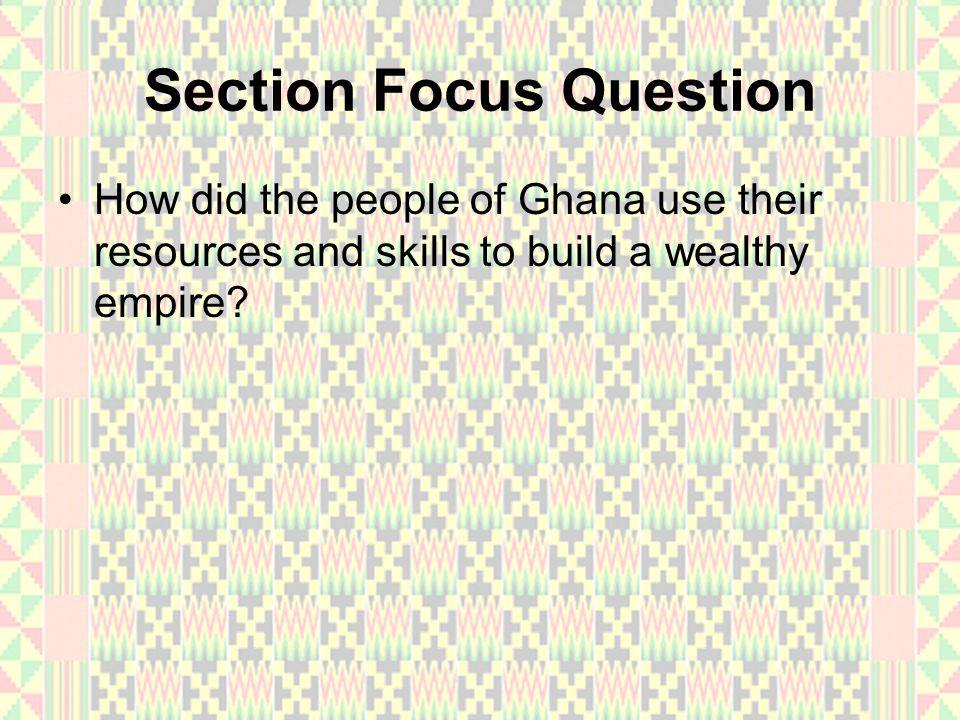 The Rise of Ghana Ancient West Africans left no written records, the regions historians have had to rely mainly on archaeology and oral history.