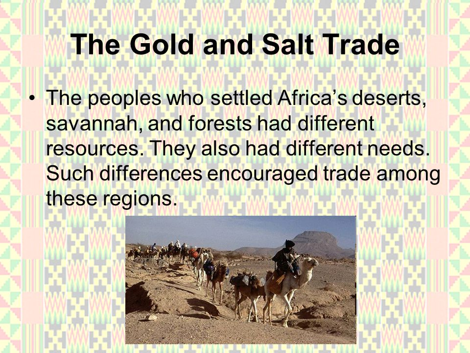 Looking Back and Ahead This section covered, Ghana, the first trading empire in West Africa.
