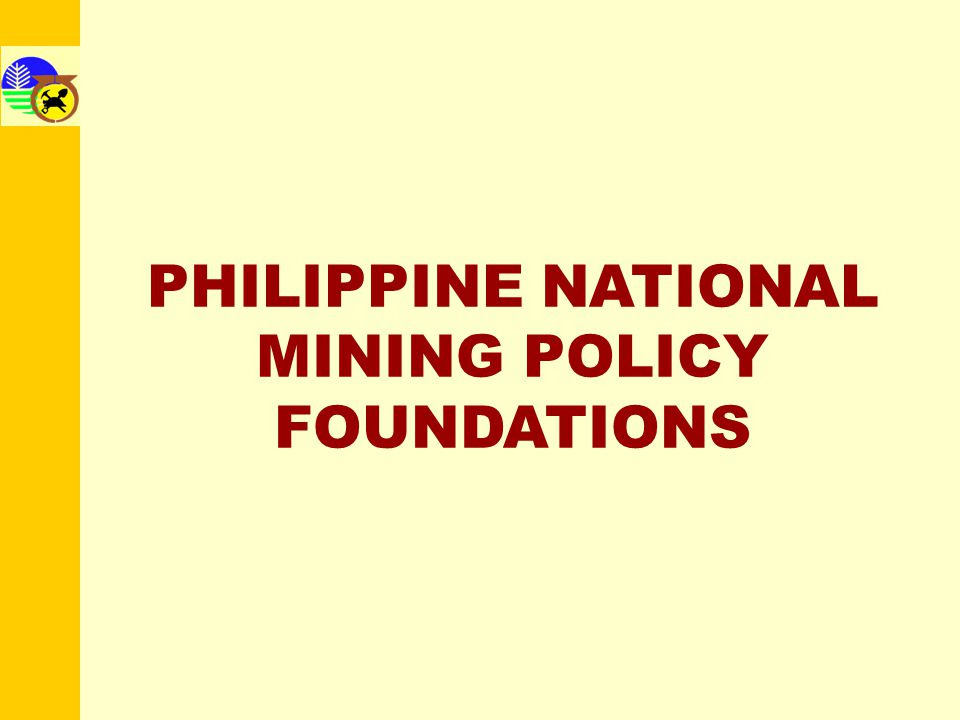–Enshrined the principles of sustainable mining and concept of planning for mine closure/integrated mine closure planning; –Strong focus on life of mine environmental and social responsibilities A.