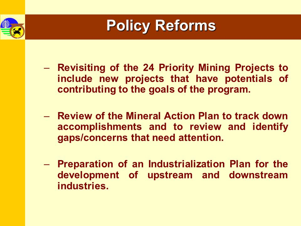 –Full activation of the Minerals Development Council (MDC); establishment of regional MDCs; –Conduct of legal study by MDC on the mining moratoriums; –Touching base with civil society groups (e.g.