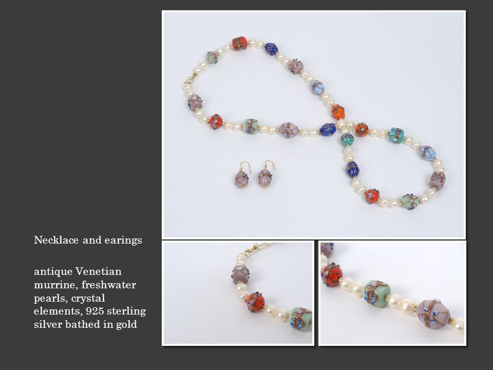 Necklace and earings antique Venetian murrine, freshwater pearls, crystal elements, 925 sterling silver bathed in gold