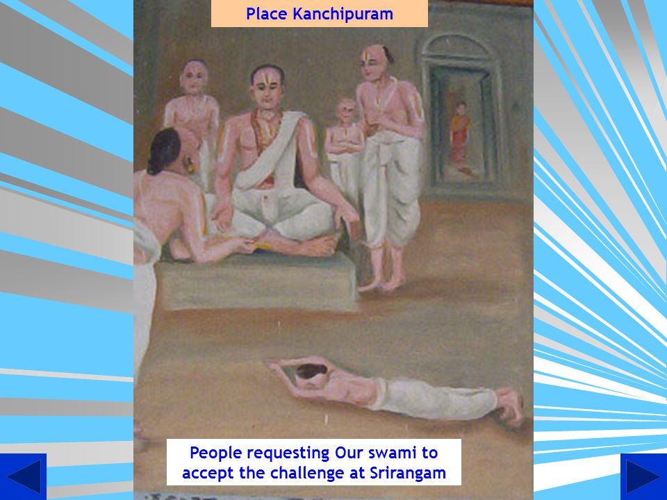 Mayaa Vaadhis challenges for a debate condemning Ramanuja Darisanam Place Srirangam