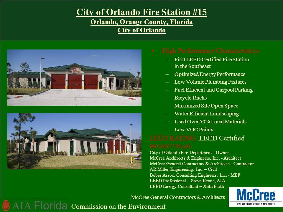 OUC Reliable Plaza Orlando, Orange County, Florida Orlando Utilities Commission LEED RATING - Gold Baker Barrios Architects, Inc.