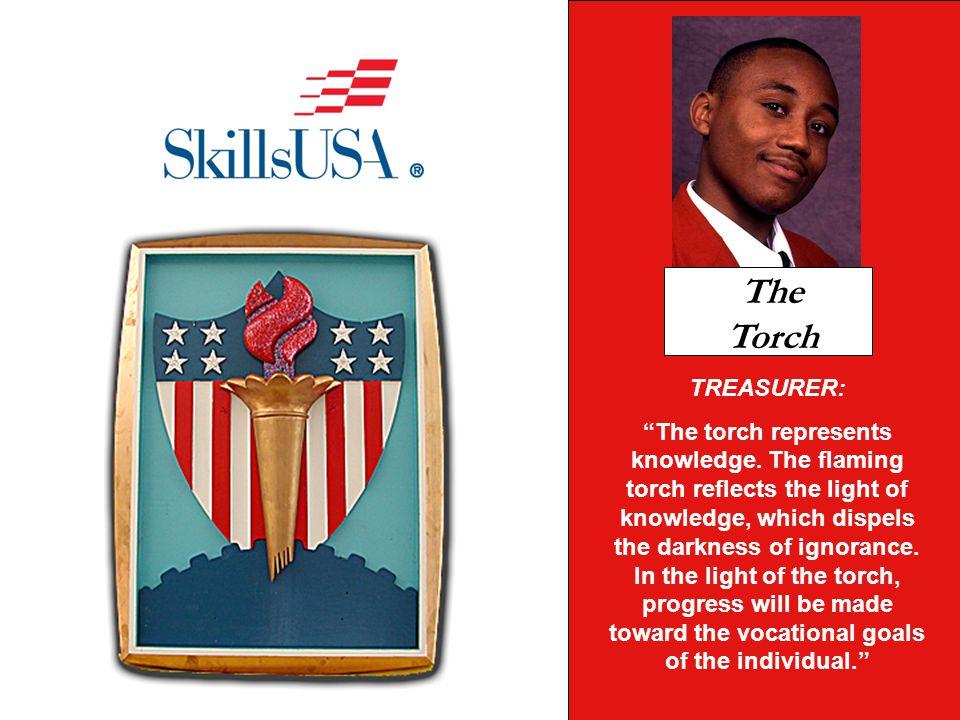TREASURER: The torch represents knowledge.
