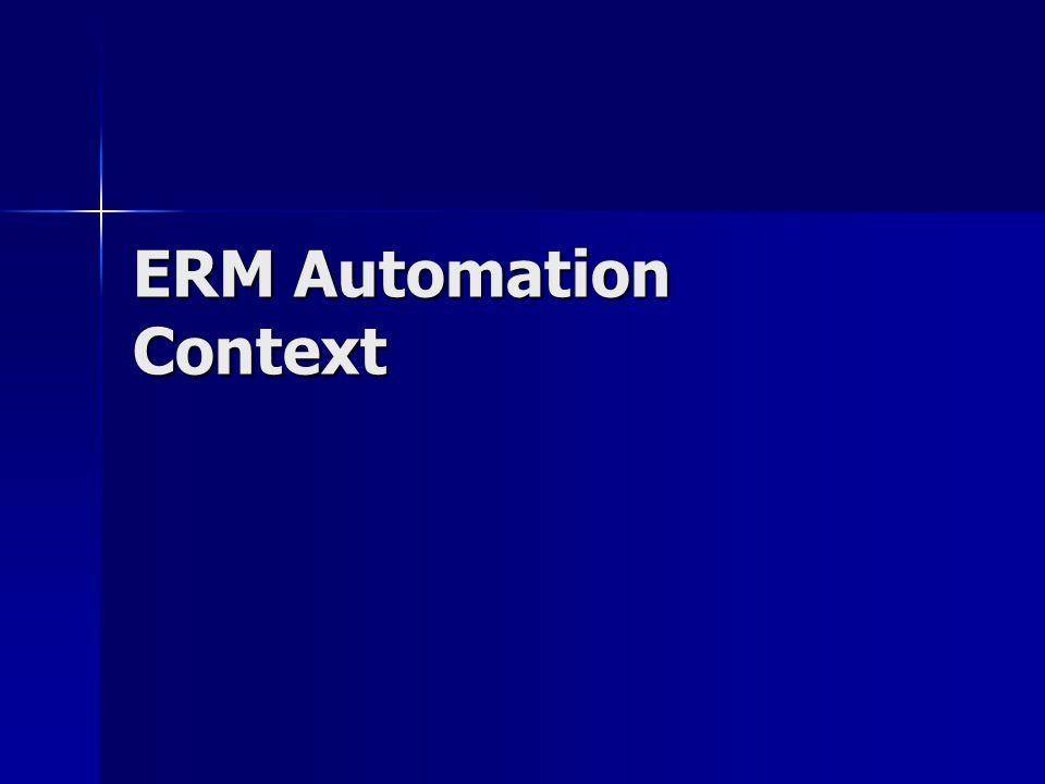 ERM Automation Context