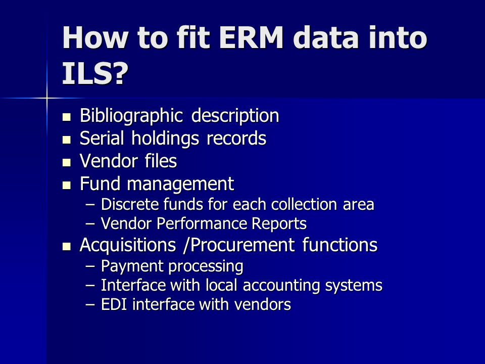 How to fit ERM data into ILS.
