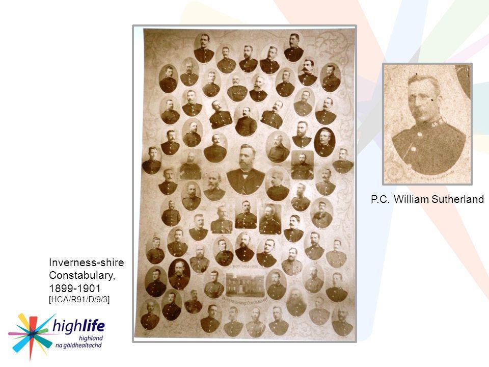 Inverness-shire Constabulary, 1899-1901 [HCA/R91/D/9/3] P.C. William Sutherland