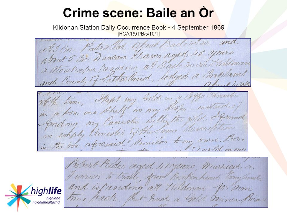 Kildonan Station Daily Occurrence Book - 4 September 1869 [HCA/R91/B/5/10/1] Crime scene: Baile an Òr