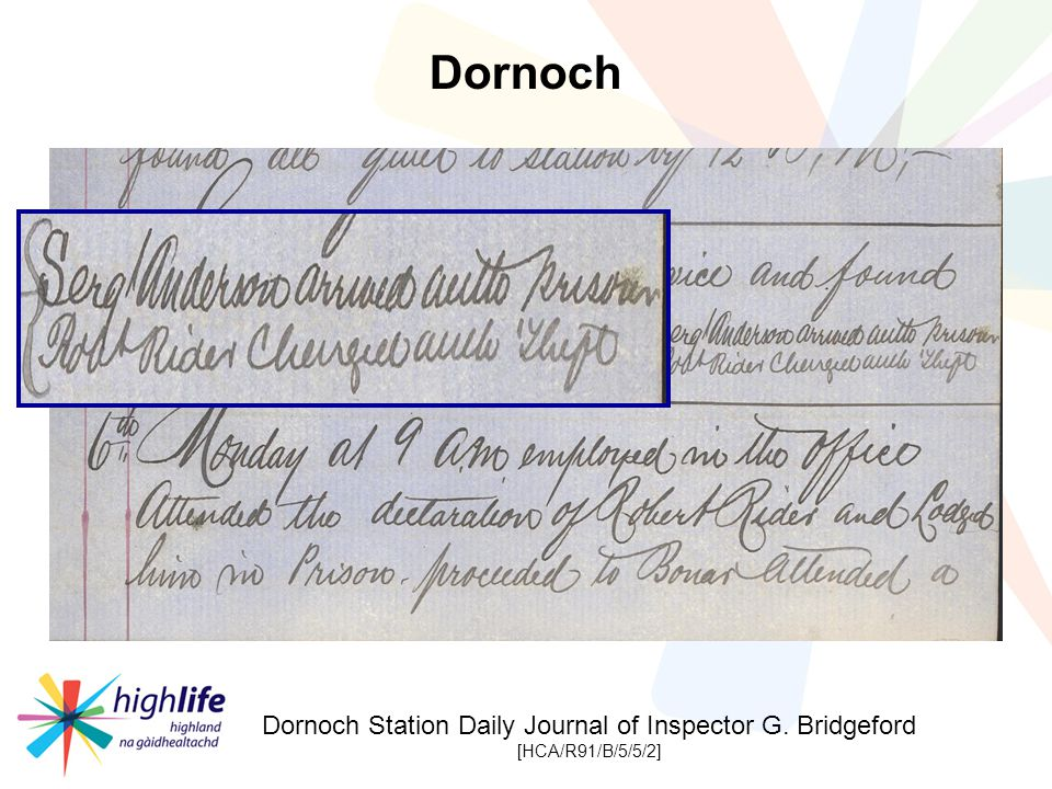 Dornoch Station Daily Journal of Inspector G. Bridgeford [HCA/R91/B/5/5/2] Dornoch