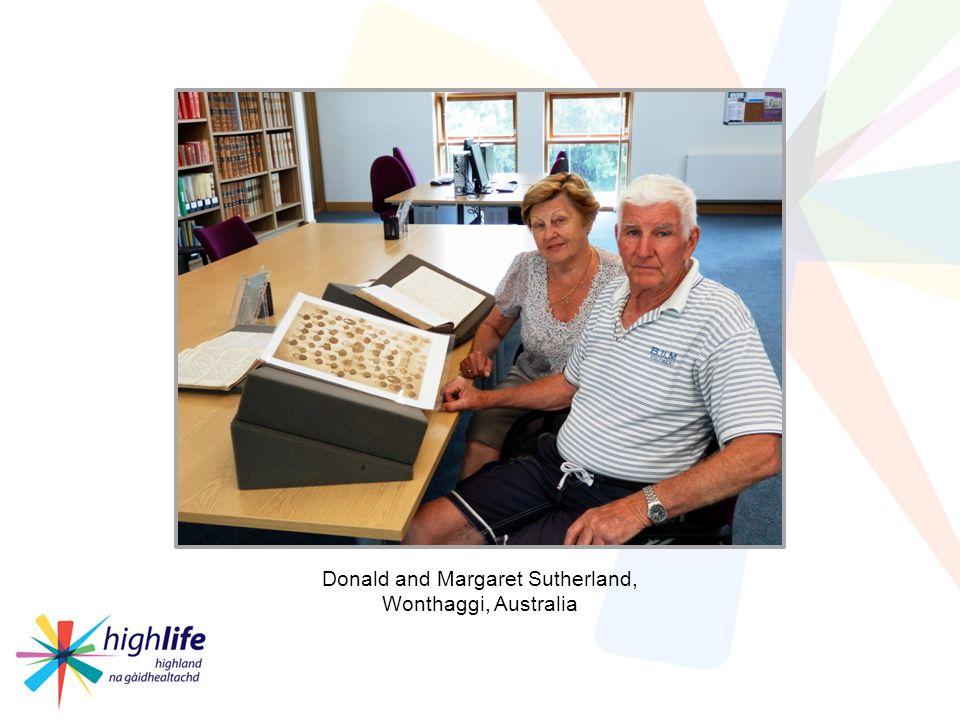 Case Study 1 Family Historians Donald and Margaret Sutherland, Wonthaggi, Australia