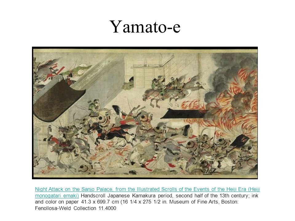 Yamato-e Night Attack on the Sanjo Palace, from the Illustrated Scrolls of the Events of the Heiji Era (Heiji monogatari emaki)Night Attack on the Sanjo Palace, from the Illustrated Scrolls of the Events of the Heiji Era (Heiji monogatari emaki) Handscroll Japanese Kamakura period, second half of the 13th century; ink and color on paper 41.3 x 699.7 cm (16 1/4 x 275 1/2 in.
