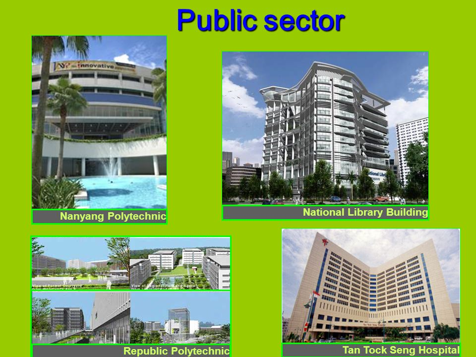 Nanyang Polytechnic National Library Building Tan Tock Seng Hospital Republic Polytechnic Public sector