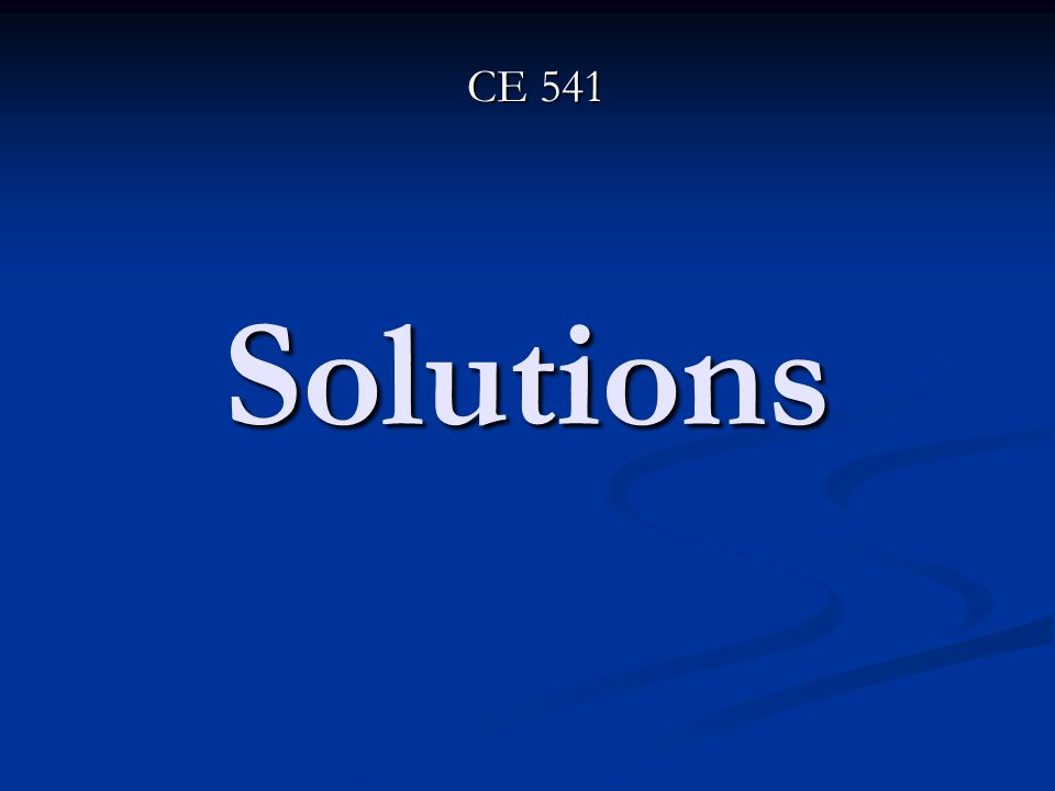 Solutions CE 541