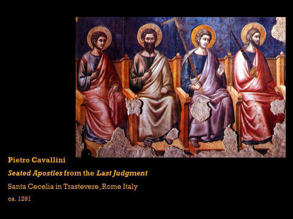 Pietro Cavallini Seated Apostles from the Last Judgment Santa Cecelia in Trastevere, Rome Italy ca. 1291