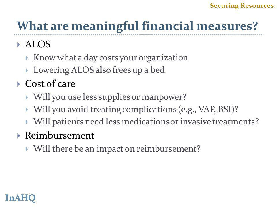 InAHQ What are meaningful financial measures.