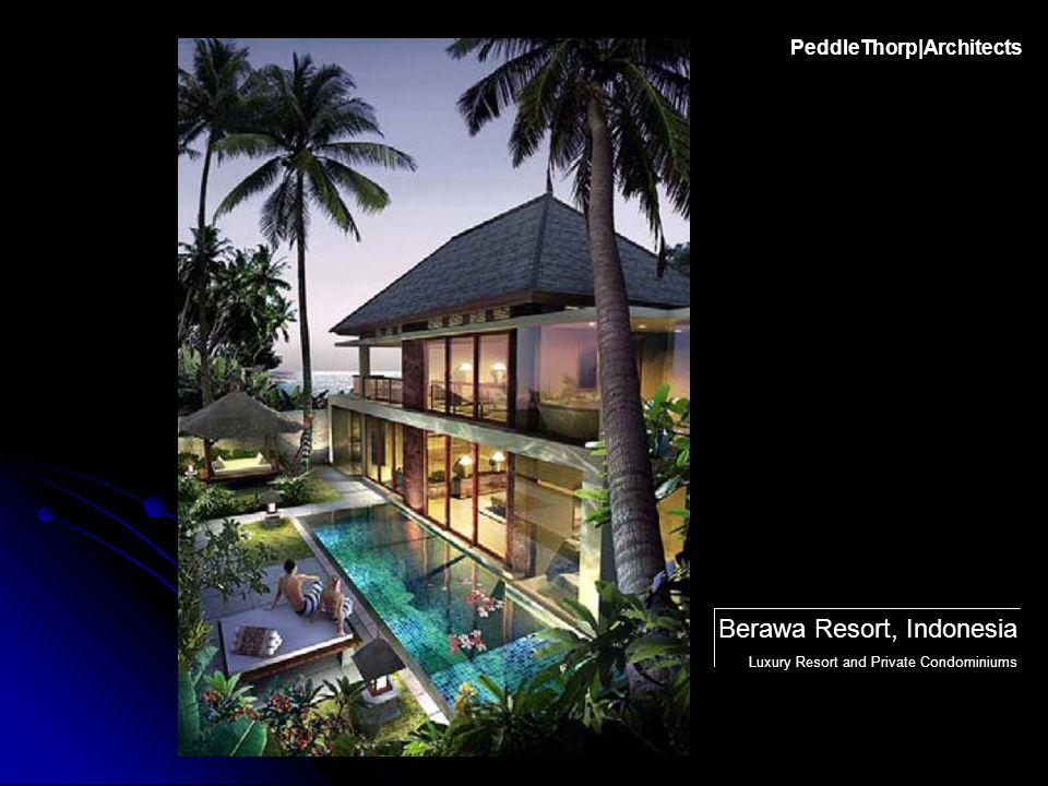 PeddleThorp|Architects Berawa Resort, Indonesia Luxury Resort and Private Condominiums