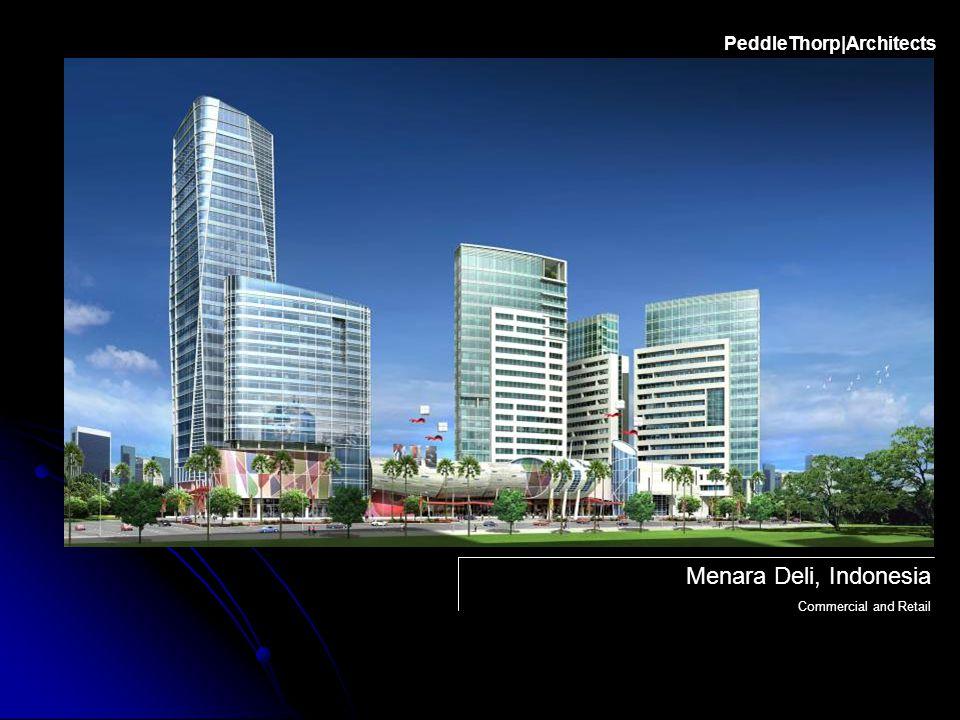 Menara Deli, Indonesia Commercial and Retail PeddleThorp|Architects